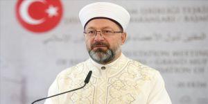 Diyanet İşleri Başkanı Erbaş: Çocukların ötelendiği bir çağ merhamet ve insanlık sınavını kaybetmiştir