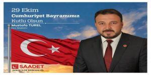 Türel, 29 Ekim Cumhuriyet Bayramı dolayısıyla mesaj yayınladı