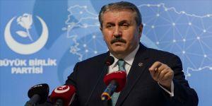 BBP Genel Başkanı Destici: Cumhurbaşkanını eleştirirken siyasi nezaket kurallarını bir kenara bırakamazlar
