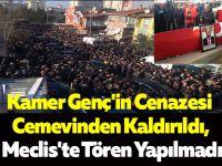 Kamer Genç'in Cenazesi Cemevinden Kaldırıldı, Meclis'te Tören Yapılmadı