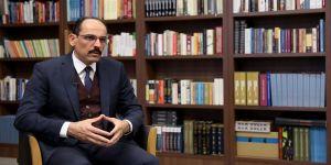 Cumhurbaşkanlığı Sözcüsü Kalın: Her darbe ve darbe girişimi ülkenin ekonomik, siyasi enerjisini heba etmiştir