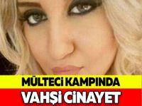 MÜLTECİ KAMPINDA VAHŞİ CİNAYET !