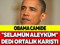 OBAMA CAMİDE  ''SELAMÜN ALEYKÜM'' DEDİ ORTALIK KARIŞTI