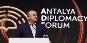 Dışişleri Bakanı Çavuşoğlu: Antalya Diplomasi Forumu ile diplomaside nüfuzumuzun güçlendirilmesini hedefliyoruz