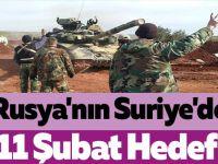 Rusya'nın Suriye'de 11 Şubat Hedefi