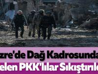 Cizre'de Dağ Kadrosundan Gelen PKK'lılar Sıkıştırıldı