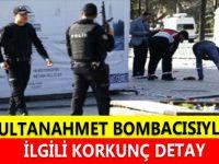 SULTANAHMET BOMBACISIYLA İLGİLİ KORKUNÇ DETAY
