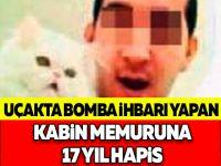 Uçakta bomba ihbarı yapan kabin memuruna 17 yıl hapis