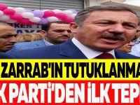 REZA ZARRAB'IN TUTUKLANMASINA AK PARTİ'DEN İLK TEPKİ