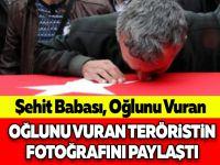 Şehit Babası, Oğlunu Vuran Teröristin Fotoğrafını Paylaştı