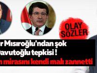 Kadir Mısıroğlu'ndan şok Davutoğlu tepkisi ! Tayyip beyin mirasını kendi malı zannetti