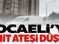 KOCAELİ'YE ŞEHİT ATEŞİ DÜŞTÜ !
