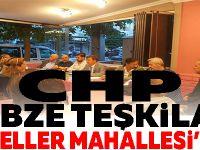 GEBZE CHP İLÇE TEŞKİLATI GÜZELLER MAHALLESİ'NDE