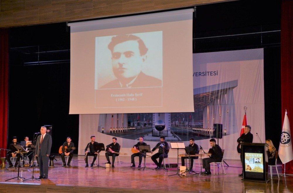 Erzincanlı Hafız Şerif Türküleriyle Anıldı