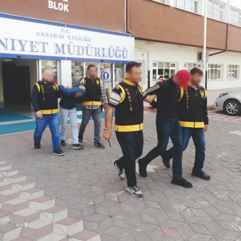 Aksaray'da Firari 5 Kişi Yakalanarak Tutuklandı
