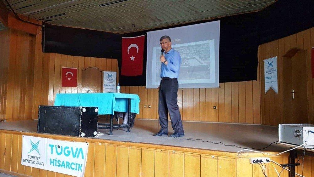 Hisarcık'ta 'Tarihi Gerçeklerle Kudüs' Konulu Konferans