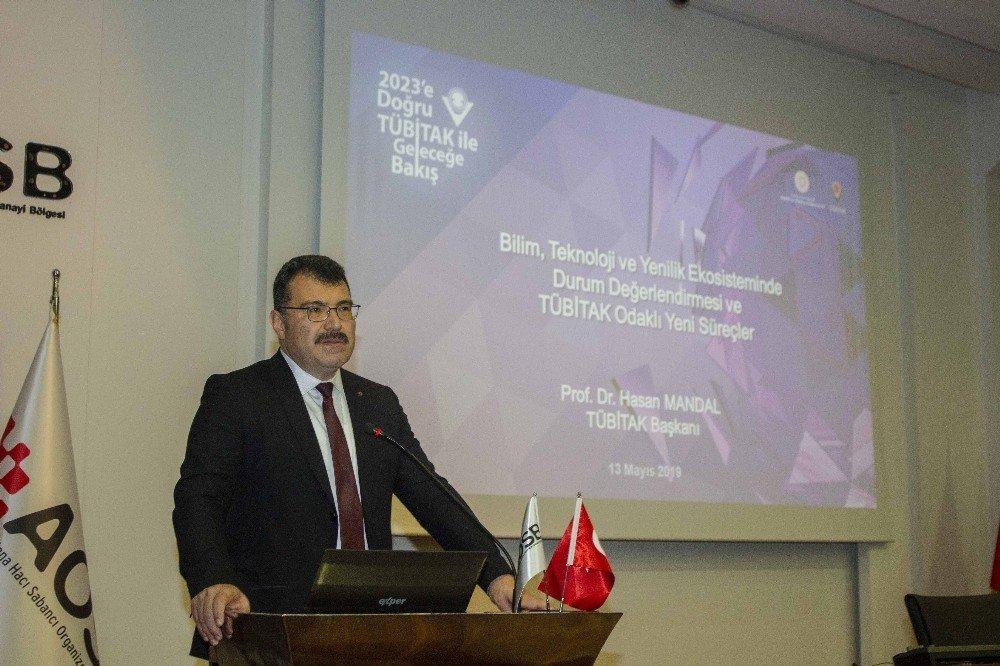 Tübitak Başkanı Prof. Dr. Hasan Mandal, Aosb'de