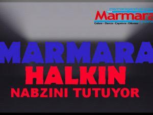 MARMARA HALKIN NABZINI TUTUYOR