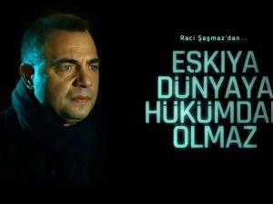 EŞKİYA DÜNYA'YA HÜKÜMDAR OLMAZ-49.BÖLÜM