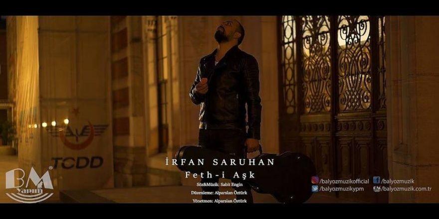 İrfan Saruhan - Feth-i Aşk