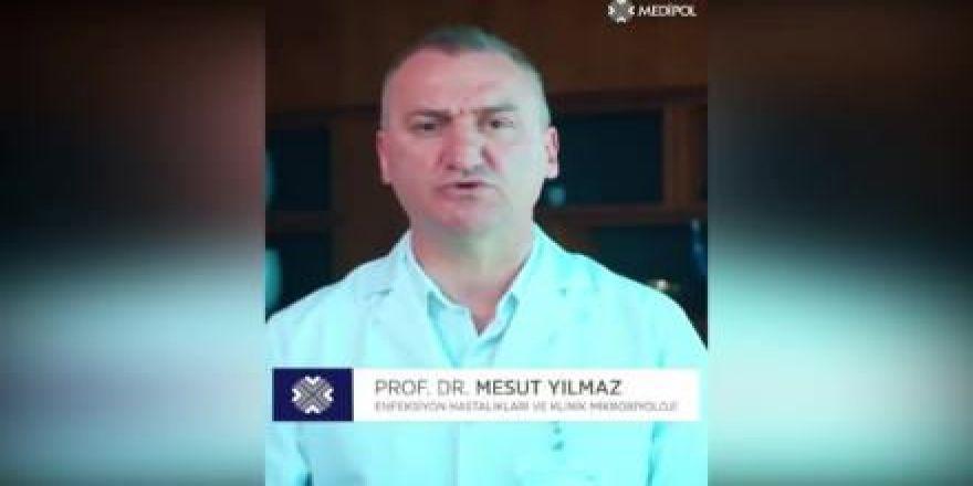 Prof. Dr. Mesut Yılmaz'dan koronavirüs açıklaması